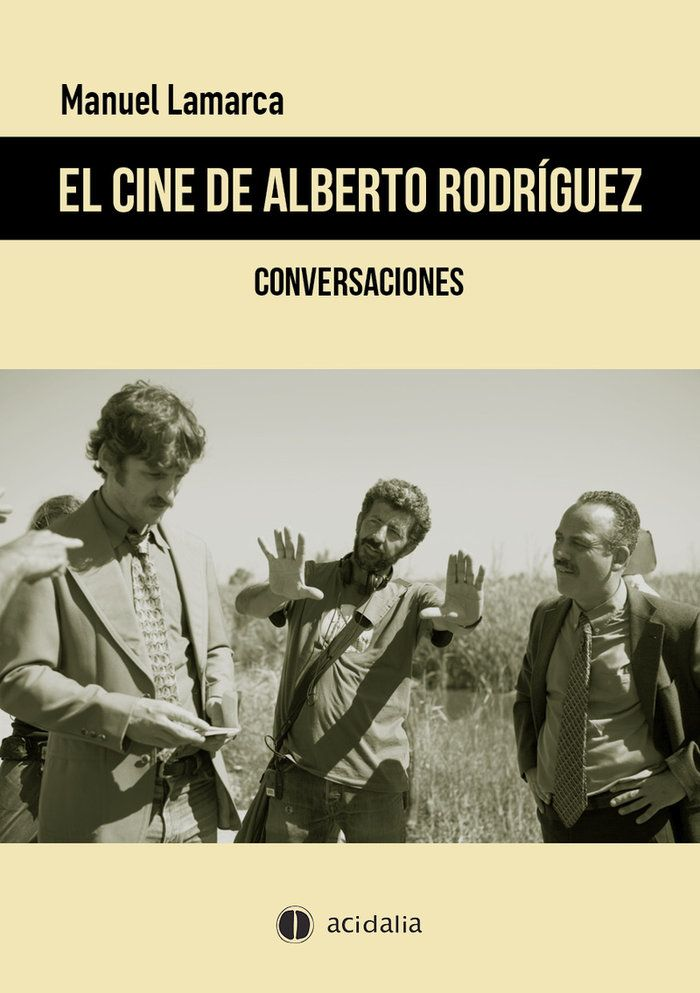 el-cine-de-alberto-rodriguez-conversaciones (2)